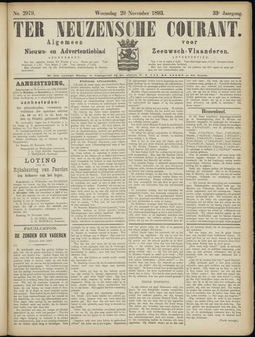 Ter Neuzensche Courant. Algemeen Nieuws- en Advertentieblad voor Zeeuwsch-Vlaanderen / Neuzensche Courant ... (idem) / (Algemeen) nieuws en advertentieblad voor Zeeuwsch-Vlaanderen 1893-11-29