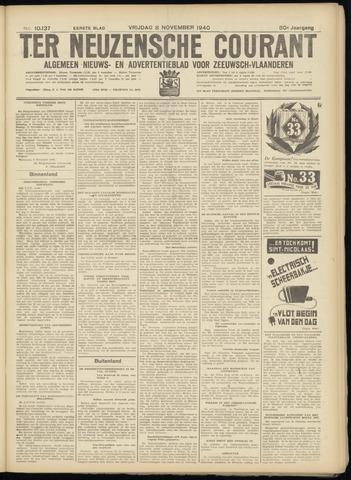 Ter Neuzensche Courant. Algemeen Nieuws- en Advertentieblad voor Zeeuwsch-Vlaanderen / Neuzensche Courant ... (idem) / (Algemeen) nieuws en advertentieblad voor Zeeuwsch-Vlaanderen 1940-11-08