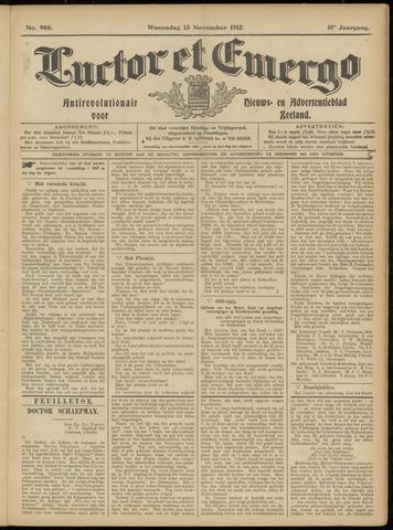 Luctor et Emergo. Antirevolutionair nieuws- en advertentieblad voor Zeeland / Zeeuwsch-Vlaanderen. Orgaan ter verspreiding van de christelijke beginselen in Zeeuwsch-Vlaanderen 1912-11-13