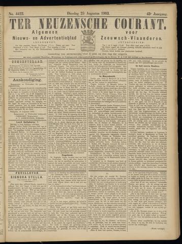 Ter Neuzensche Courant. Algemeen Nieuws- en Advertentieblad voor Zeeuwsch-Vlaanderen / Neuzensche Courant ... (idem) / (Algemeen) nieuws en advertentieblad voor Zeeuwsch-Vlaanderen 1903-08-25