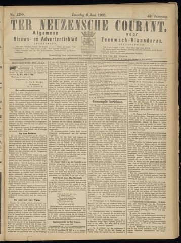 Ter Neuzensche Courant. Algemeen Nieuws- en Advertentieblad voor Zeeuwsch-Vlaanderen / Neuzensche Courant ... (idem) / (Algemeen) nieuws en advertentieblad voor Zeeuwsch-Vlaanderen 1903-06-06