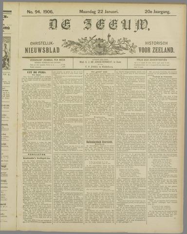 De Zeeuw. Christelijk-historisch nieuwsblad voor Zeeland 1906-01-22