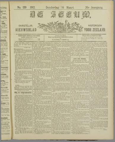 De Zeeuw. Christelijk-historisch nieuwsblad voor Zeeland 1912-03-14