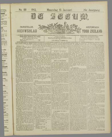 De Zeeuw. Christelijk-historisch nieuwsblad voor Zeeland 1912-01-15