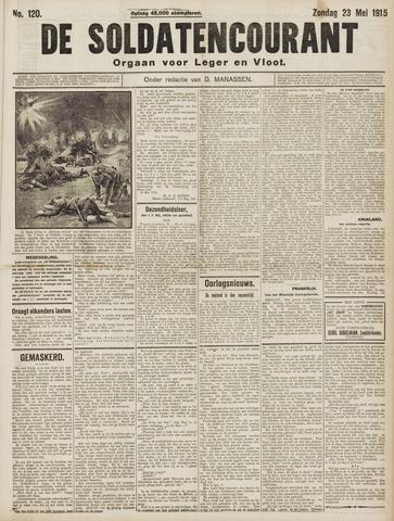 De Soldatencourant. Orgaan voor Leger en Vloot 1915-05-23