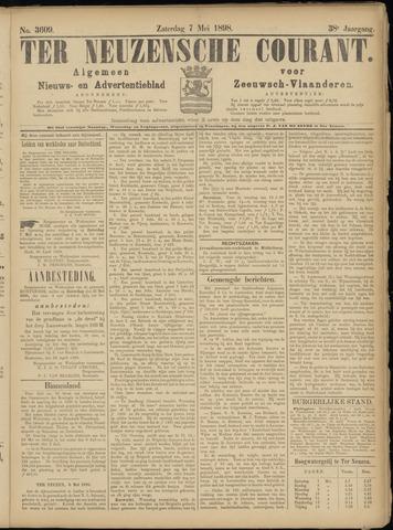 Ter Neuzensche Courant. Algemeen Nieuws- en Advertentieblad voor Zeeuwsch-Vlaanderen / Neuzensche Courant ... (idem) / (Algemeen) nieuws en advertentieblad voor Zeeuwsch-Vlaanderen 1898-05-07