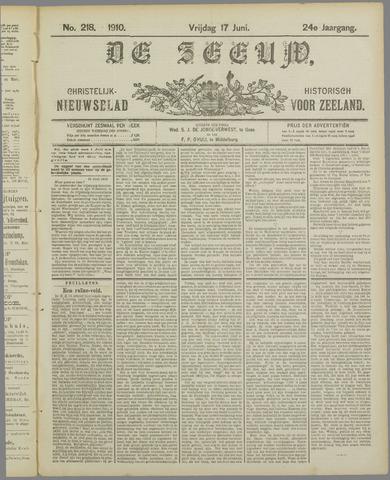 De Zeeuw. Christelijk-historisch nieuwsblad voor Zeeland 1910-06-17