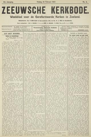 Zeeuwsche kerkbode, weekblad gewijd aan de belangen der gereformeerde kerken/ Zeeuwsch kerkblad 1927-02-25
