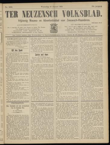 Ter Neuzensch Volksblad. Vrijzinnig nieuws- en advertentieblad voor Zeeuwsch- Vlaanderen / Zeeuwsch Nieuwsblad. Nieuws- en advertentieblad voor Zeeland 1913-01-15