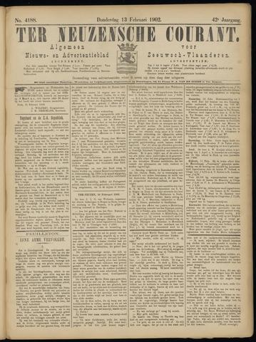 Ter Neuzensche Courant. Algemeen Nieuws- en Advertentieblad voor Zeeuwsch-Vlaanderen / Neuzensche Courant ... (idem) / (Algemeen) nieuws en advertentieblad voor Zeeuwsch-Vlaanderen 1902-02-13