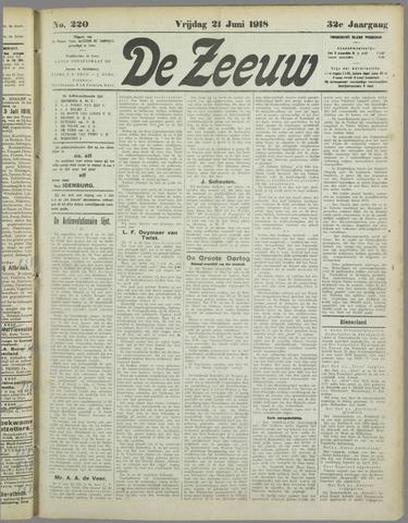 De Zeeuw. Christelijk-historisch nieuwsblad voor Zeeland 1918-06-21