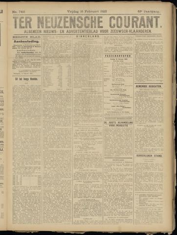 Ter Neuzensche Courant. Algemeen Nieuws- en Advertentieblad voor Zeeuwsch-Vlaanderen / Neuzensche Courant ... (idem) / (Algemeen) nieuws en advertentieblad voor Zeeuwsch-Vlaanderen 1923-02-16