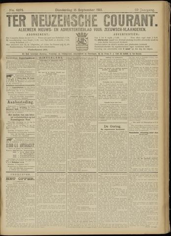 Ter Neuzensche Courant. Algemeen Nieuws- en Advertentieblad voor Zeeuwsch-Vlaanderen / Neuzensche Courant ... (idem) / (Algemeen) nieuws en advertentieblad voor Zeeuwsch-Vlaanderen 1915-09-16
