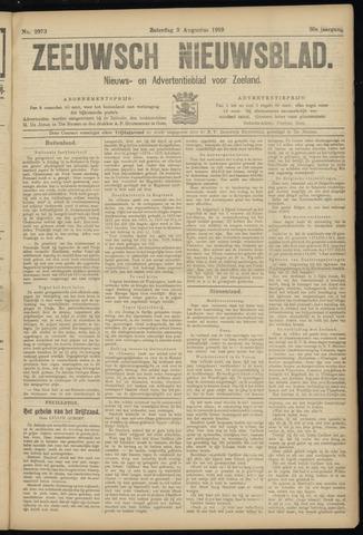 Ter Neuzensch Volksblad. Vrijzinnig nieuws- en advertentieblad voor Zeeuwsch- Vlaanderen / Zeeuwsch Nieuwsblad. Nieuws- en advertentieblad voor Zeeland 1919-08-09