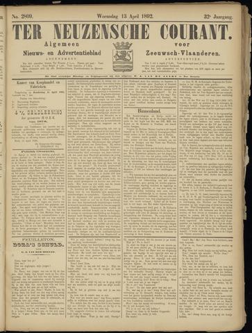 Ter Neuzensche Courant. Algemeen Nieuws- en Advertentieblad voor Zeeuwsch-Vlaanderen / Neuzensche Courant ... (idem) / (Algemeen) nieuws en advertentieblad voor Zeeuwsch-Vlaanderen 1892-04-13
