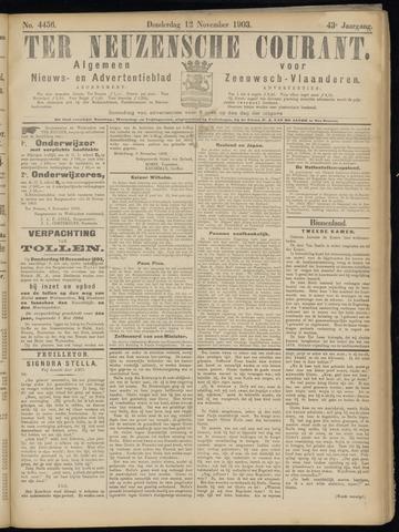 Ter Neuzensche Courant. Algemeen Nieuws- en Advertentieblad voor Zeeuwsch-Vlaanderen / Neuzensche Courant ... (idem) / (Algemeen) nieuws en advertentieblad voor Zeeuwsch-Vlaanderen 1903-11-12