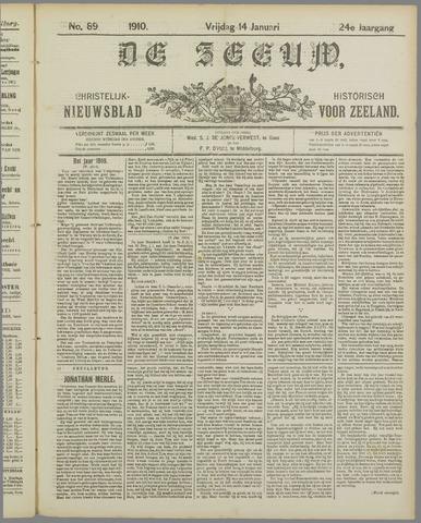 De Zeeuw. Christelijk-historisch nieuwsblad voor Zeeland 1910-01-14
