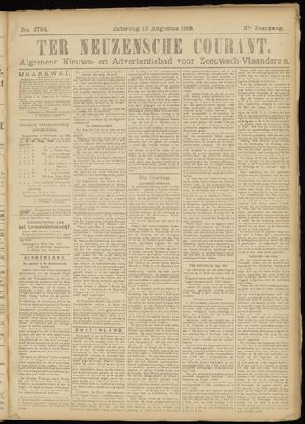 Ter Neuzensche Courant. Algemeen Nieuws- en Advertentieblad voor Zeeuwsch-Vlaanderen / Neuzensche Courant ... (idem) / (Algemeen) nieuws en advertentieblad voor Zeeuwsch-Vlaanderen 1918-08-17
