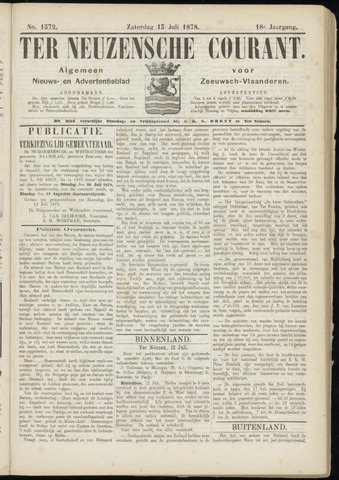Ter Neuzensche Courant. Algemeen Nieuws- en Advertentieblad voor Zeeuwsch-Vlaanderen / Neuzensche Courant ... (idem) / (Algemeen) nieuws en advertentieblad voor Zeeuwsch-Vlaanderen 1878-07-13