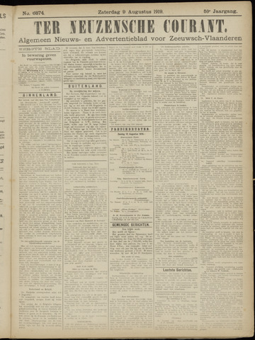 Ter Neuzensche Courant. Algemeen Nieuws- en Advertentieblad voor Zeeuwsch-Vlaanderen / Neuzensche Courant ... (idem) / (Algemeen) nieuws en advertentieblad voor Zeeuwsch-Vlaanderen 1919-08-09