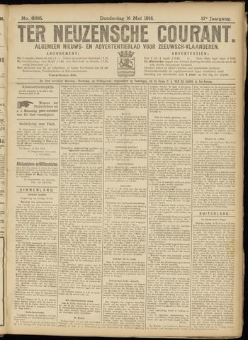 Ter Neuzensche Courant. Algemeen Nieuws- en Advertentieblad voor Zeeuwsch-Vlaanderen / Neuzensche Courant ... (idem) / (Algemeen) nieuws en advertentieblad voor Zeeuwsch-Vlaanderen 1918-05-16