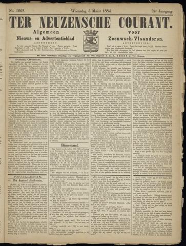 Ter Neuzensche Courant. Algemeen Nieuws- en Advertentieblad voor Zeeuwsch-Vlaanderen / Neuzensche Courant ... (idem) / (Algemeen) nieuws en advertentieblad voor Zeeuwsch-Vlaanderen 1884-03-05