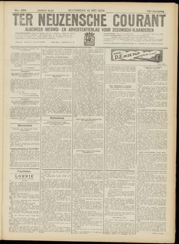 Ter Neuzensche Courant. Algemeen Nieuws- en Advertentieblad voor Zeeuwsch-Vlaanderen / Neuzensche Courant ... (idem) / (Algemeen) nieuws en advertentieblad voor Zeeuwsch-Vlaanderen 1939-05-10