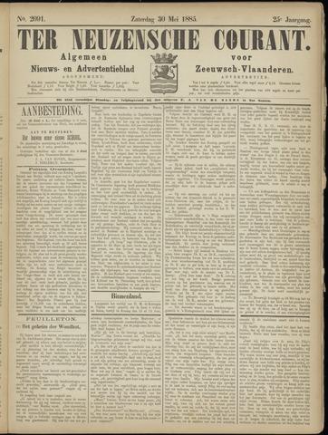 Ter Neuzensche Courant. Algemeen Nieuws- en Advertentieblad voor Zeeuwsch-Vlaanderen / Neuzensche Courant ... (idem) / (Algemeen) nieuws en advertentieblad voor Zeeuwsch-Vlaanderen 1885-05-30
