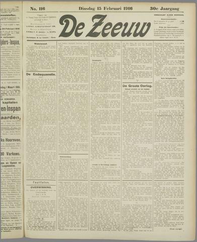 De Zeeuw. Christelijk-historisch nieuwsblad voor Zeeland 1916-02-15