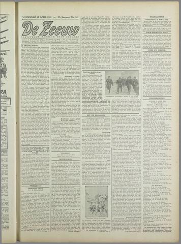 De Zeeuw. Christelijk-historisch nieuwsblad voor Zeeland 1943-04-15