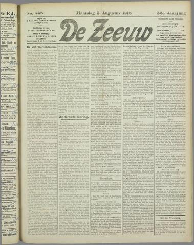 De Zeeuw. Christelijk-historisch nieuwsblad voor Zeeland 1918-08-05