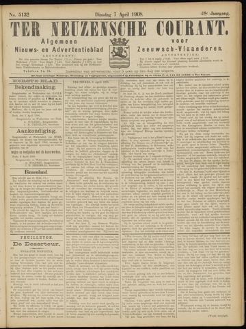 Ter Neuzensche Courant. Algemeen Nieuws- en Advertentieblad voor Zeeuwsch-Vlaanderen / Neuzensche Courant ... (idem) / (Algemeen) nieuws en advertentieblad voor Zeeuwsch-Vlaanderen 1908-04-07