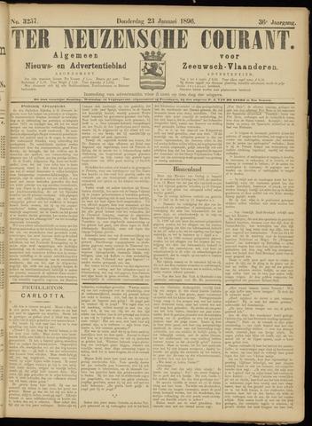 Ter Neuzensche Courant. Algemeen Nieuws- en Advertentieblad voor Zeeuwsch-Vlaanderen / Neuzensche Courant ... (idem) / (Algemeen) nieuws en advertentieblad voor Zeeuwsch-Vlaanderen 1896-01-23