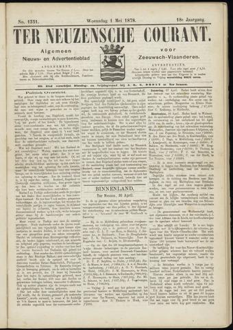 Ter Neuzensche Courant. Algemeen Nieuws- en Advertentieblad voor Zeeuwsch-Vlaanderen / Neuzensche Courant ... (idem) / (Algemeen) nieuws en advertentieblad voor Zeeuwsch-Vlaanderen 1878-05-01