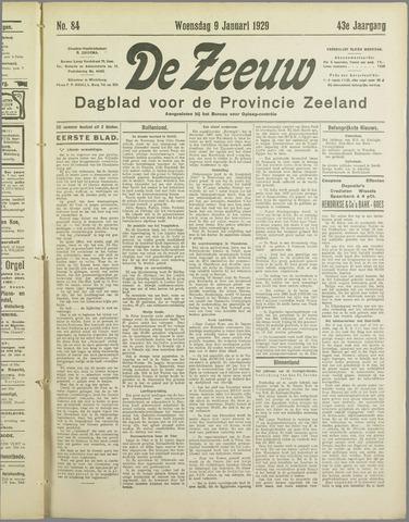 De Zeeuw. Christelijk-historisch nieuwsblad voor Zeeland 1929-01-09
