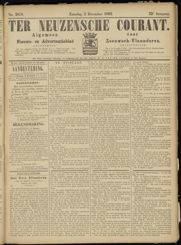 Ter Neuzensche Courant. Algemeen Nieuws- en Advertentieblad voor Zeeuwsch-Vlaanderen / Neuzensche Courant ... (idem) / (Algemeen) nieuws en advertentieblad voor Zeeuwsch-Vlaanderen 1892-12-03