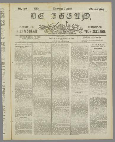De Zeeuw. Christelijk-historisch nieuwsblad voor Zeeland 1910-04-02