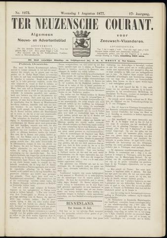 Ter Neuzensche Courant. Algemeen Nieuws- en Advertentieblad voor Zeeuwsch-Vlaanderen / Neuzensche Courant ... (idem) / (Algemeen) nieuws en advertentieblad voor Zeeuwsch-Vlaanderen 1877-08-01