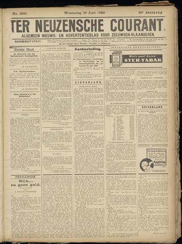 Ter Neuzensche Courant. Algemeen Nieuws- en Advertentieblad voor Zeeuwsch-Vlaanderen / Neuzensche Courant ... (idem) / (Algemeen) nieuws en advertentieblad voor Zeeuwsch-Vlaanderen 1929-06-26