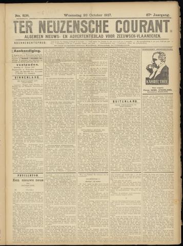 Ter Neuzensche Courant. Algemeen Nieuws- en Advertentieblad voor Zeeuwsch-Vlaanderen / Neuzensche Courant ... (idem) / (Algemeen) nieuws en advertentieblad voor Zeeuwsch-Vlaanderen 1927-10-26