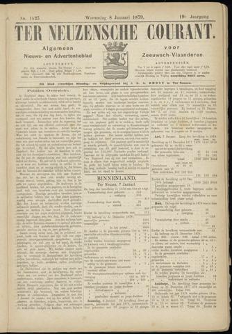 Ter Neuzensche Courant. Algemeen Nieuws- en Advertentieblad voor Zeeuwsch-Vlaanderen / Neuzensche Courant ... (idem) / (Algemeen) nieuws en advertentieblad voor Zeeuwsch-Vlaanderen 1879-01-08