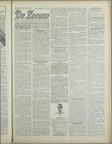 De Zeeuw. Christelijk-historisch nieuwsblad voor Zeeland 1944-05-22