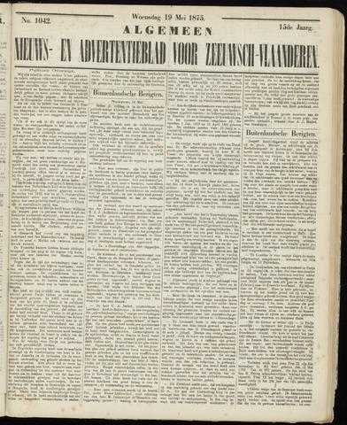 Ter Neuzensche Courant. Algemeen Nieuws- en Advertentieblad voor Zeeuwsch-Vlaanderen / Neuzensche Courant ... (idem) / (Algemeen) nieuws en advertentieblad voor Zeeuwsch-Vlaanderen 1875-05-19