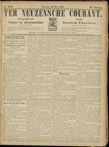 Ter Neuzensche Courant. Algemeen Nieuws- en Advertentieblad voor Zeeuwsch-Vlaanderen / Neuzensche Courant ... (idem) / (Algemeen) nieuws en advertentieblad voor Zeeuwsch-Vlaanderen 1896-05-30