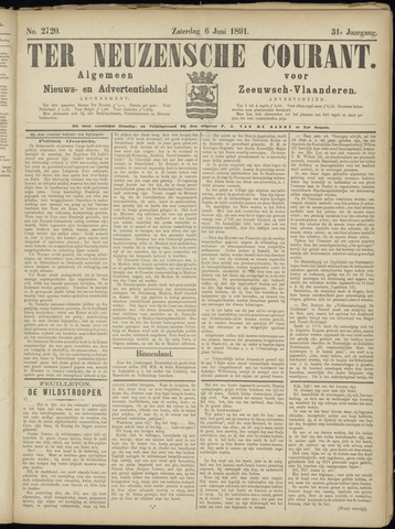 Ter Neuzensche Courant. Algemeen Nieuws- en Advertentieblad voor Zeeuwsch-Vlaanderen / Neuzensche Courant ... (idem) / (Algemeen) nieuws en advertentieblad voor Zeeuwsch-Vlaanderen 1891-06-06