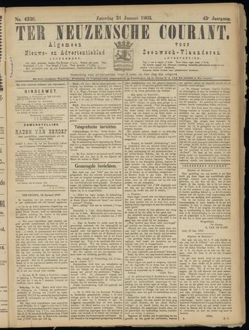 Ter Neuzensche Courant. Algemeen Nieuws- en Advertentieblad voor Zeeuwsch-Vlaanderen / Neuzensche Courant ... (idem) / (Algemeen) nieuws en advertentieblad voor Zeeuwsch-Vlaanderen 1903-01-31