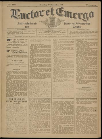 Luctor et Emergo. Antirevolutionair nieuws- en advertentieblad voor Zeeland / Zeeuwsch-Vlaanderen. Orgaan ter verspreiding van de christelijke beginselen in Zeeuwsch-Vlaanderen 1917-12-29