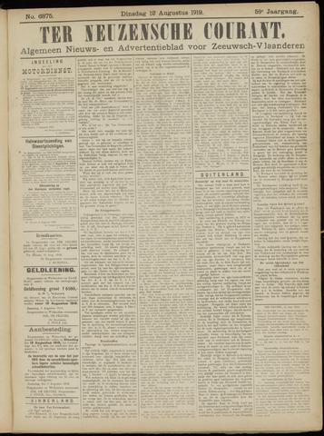 Ter Neuzensche Courant. Algemeen Nieuws- en Advertentieblad voor Zeeuwsch-Vlaanderen / Neuzensche Courant ... (idem) / (Algemeen) nieuws en advertentieblad voor Zeeuwsch-Vlaanderen 1919-08-12