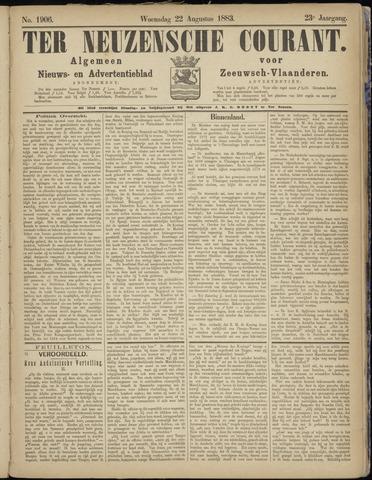 Ter Neuzensche Courant. Algemeen Nieuws- en Advertentieblad voor Zeeuwsch-Vlaanderen / Neuzensche Courant ... (idem) / (Algemeen) nieuws en advertentieblad voor Zeeuwsch-Vlaanderen 1883-08-22