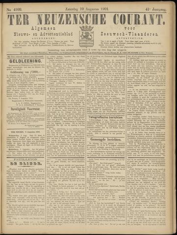 Ter Neuzensche Courant. Algemeen Nieuws- en Advertentieblad voor Zeeuwsch-Vlaanderen / Neuzensche Courant ... (idem) / (Algemeen) nieuws en advertentieblad voor Zeeuwsch-Vlaanderen 1901-08-10